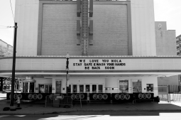 quarantine week 3 - 69 joy theater stay safe marquee bw